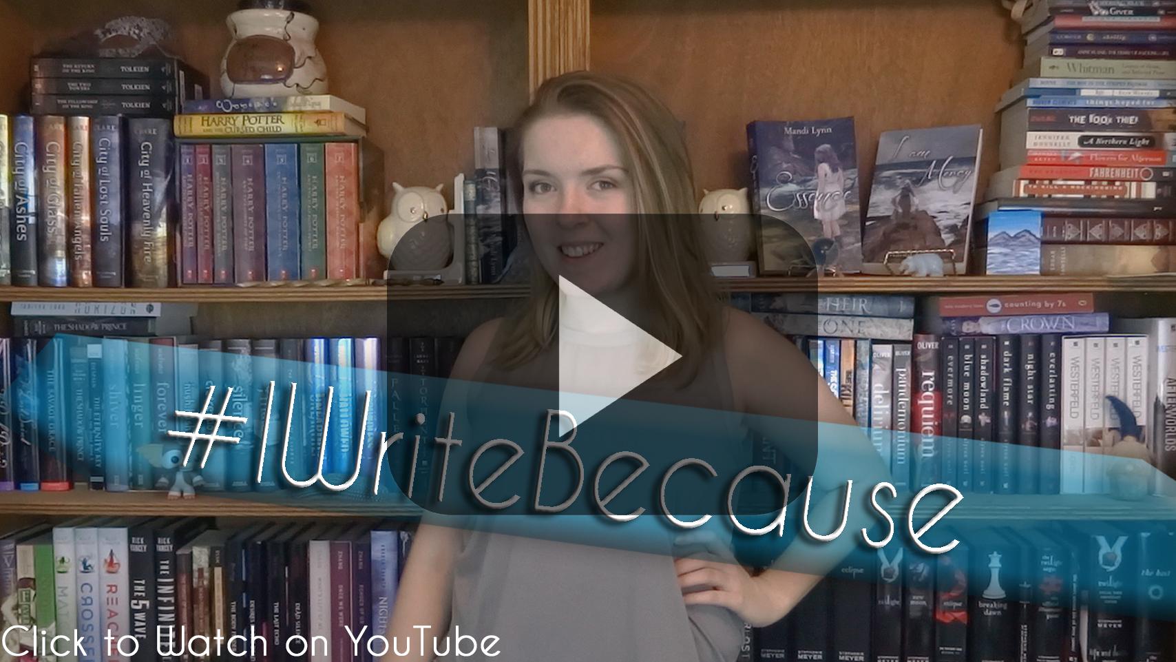 #IWriteBecause why do I write